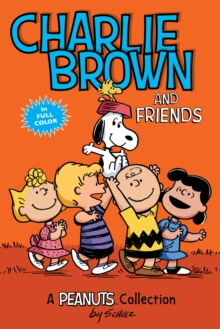 Charlie Brown and Friends  (PEANUTS AMP! Series Book 2) : A Peanuts Collection, EPUB eBook
