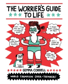 The Worrier's Guide to Life, Paperback Book