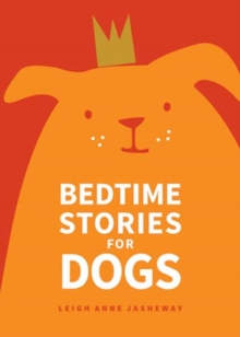 Bedtime Stories for Dogs, Paperback Book