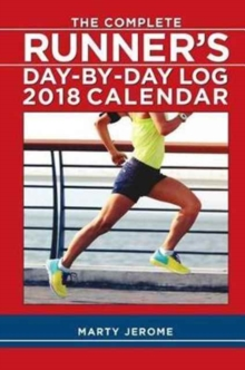 COMPLETE RUNNERS DAYBYDAY LOG 2018 DIARY,  Book