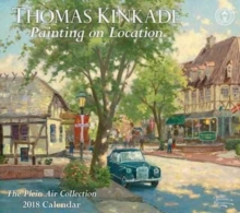 Thomas Kinkade Painting on Location 2018 Deluxe Wall Calendar, Calendar Book
