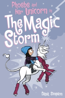Phoebe and Her Unicorn in the Magic Storm (Phoebe and Her Unicorn Series Book 6), Paperback Book
