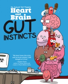 Heart and Brain: Gut Instincts : An Awkward Yeti Collection, PDF eBook