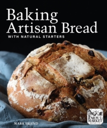 Baking Artisan Bread with Natural Starters, Paperback / softback Book
