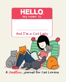The Cat Lady's Creative Journal, Paperback / softback Book