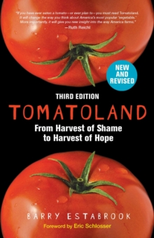 Tomatoland, Third Edition : From Harvest of Shame to Harvest of Hope, Paperback Book