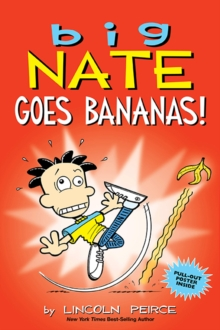 Big Nate Goes Bananas!, Paperback / softback Book