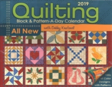 Quilting Block & Pattern-a-Day 2019 Day-to-Day Activity Calendar, Calendar Book