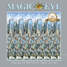 Magic Eye 25th Anniversary Book, Hardback Book