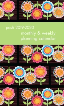 Posh: Flower Power 2019-2020 Monthly/Weekly Diary, Diary Book