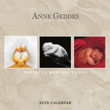 Anne Geddes: Protect Nurture Love 2020 Square Wall Calendar, Calendar Book