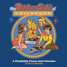 Darker Side of Childhood: a Fiendishly Funny 2020 Square Wall Calendar, Calendar Book