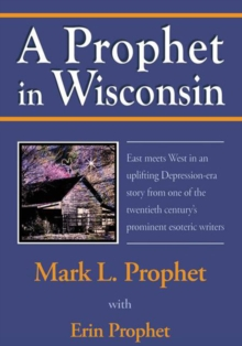 A Prophet in Wisconsin, EPUB eBook