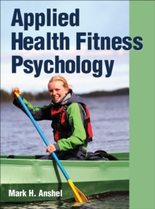 Applied Health Fitness Psychology, Hardback Book