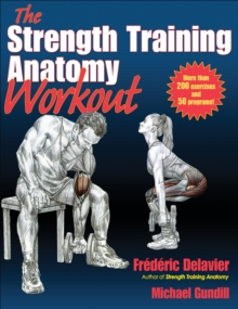 The Strength Training Anatomy Workout, Paperback / softback Book