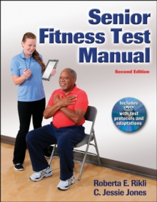 Senior Fitness Test Manual, Mixed media product Book