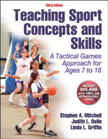 Teaching Sport Concepts and Skills-3rd Edition : A Tactical Games Approach for Ages 7 to 18, Mixed media product Book