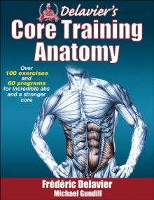 Delavier's Core Training Anatomy, Paperback Book