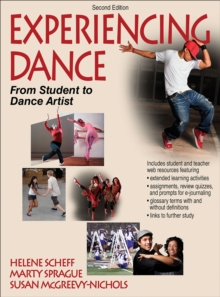 Experiencing Dance : From Student to Dance Artist, Hardback Book