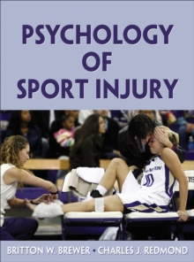 Psychology of Sport Injury, Hardback Book