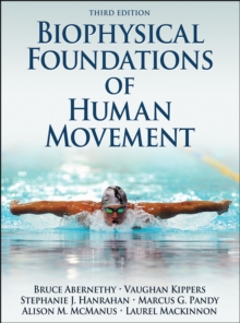 Biophysical Foundations of Human Movement, Hardback Book