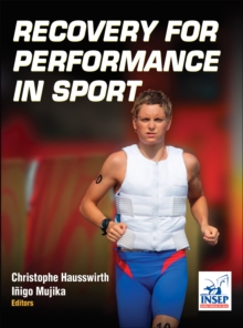Recovery for Performance in Sport, Hardback Book