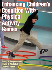 Enhancing Children's Cognition with Physical Activity Games, Paperback Book