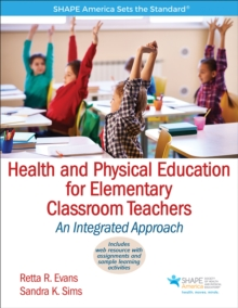 Health and Physical Education for Elementary Classroom Teachers, Paperback Book