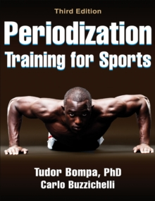 Periodization Training for Sports-3rd Edition, Paperback Book