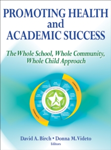 Promoting Health and Academic Success, Paperback Book
