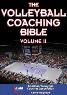 The Volleyball Coaching Bible : Volume II, Paperback Book