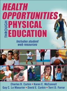 Health Opportunities Through Physical Education, Mixed media product Book