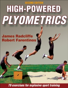 High-Powered Plyometrics, Paperback / softback Book