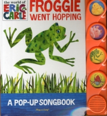Eric Carle - Froggie Went Hopping, A Pop Up Song Book, Board book Book
