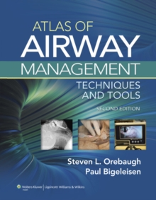 Atlas of Airway Management : Techniques and Tools, Hardback Book