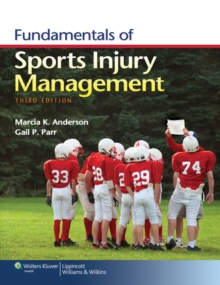Fundamentals of Sports Injury Management, Paperback / softback Book