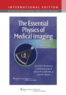 The Essential Physics of Medical Imaging, Hardback Book