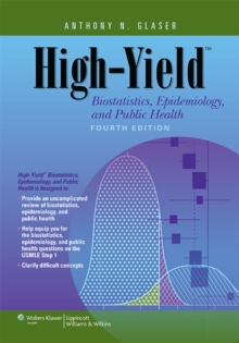 High-Yield Biostatistics, Epidemiology, and Public Health, Paperback / softback Book