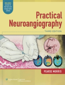 Practical Neuroangiography, Hardback Book