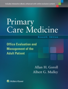 Primary Care Medicine : Office Evaluation and Management of the Adult Patient, Hardback Book