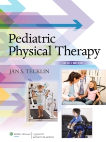 Pediatric Physical Therapy, Hardback Book