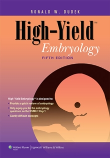 High-Yield Embryology, Paperback / softback Book