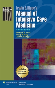 Irwin & Rippe's Manual of Intensive Care Medicine, Other book format Book