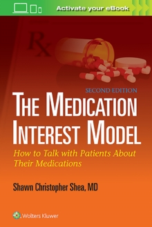 The Medication Interest Model : How to Talk With Patients About Their Medications, Paperback / softback Book