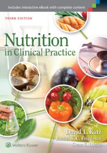 Nutrition in Clinical Practice, Paperback / softback Book