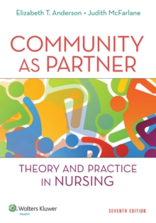 Community as Partner : Theory and Practice in Nursing, Paperback Book