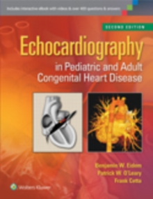Echocardiography in Pediatric and Adult Congenital Heart Disease, Hardback Book