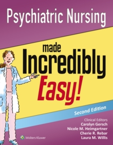 Psychiatric Nursing Made Incredibly Easy!, Paperback Book