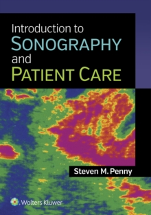 Introduction to Sonography and Patient Care, Paperback Book