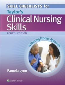 Skill Checklists for Taylor's Clinical Nursing Skills : A Nursing Process Approach, Paperback Book